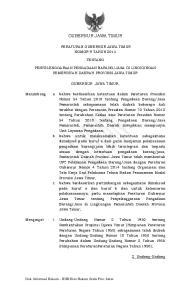 - 1 - GUBERNUR JAWA TIMUR PERATURAN GUBERNUR JAWA TIMUR NOMOR 9 TAHUN 2014 TENTANG