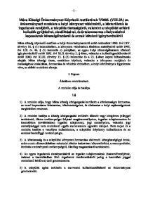 - 1 - I. Fejezet. Általános rendelkezések. A rendelet célja és hatálya
