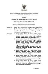 - 1 - PERATURAN MENTERI KESEHATAN REPUBLIK INDONESIA NOMOR 74 TAHUN 2014 TENTANG PEDOMAN PELAKSANAAN KONSELING DAN TES HIV