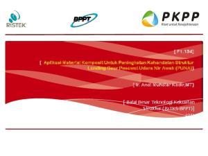 [ Balai Besar Teknologi Kekuatan Struktur (B2TKS-BPPT)] 2012