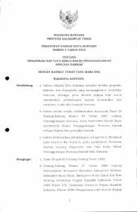 : I. Pasal l8 ayat (6) Undang-Undang Dasar 1945; Menlmbang : a. Daerah tentang Organisasi dan Tata Kerja Badan