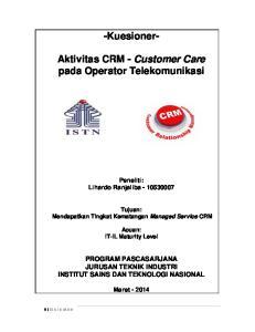 -Kuesioner- Aktivitas CRM - Customer Care pada Operator Telekomunikasi