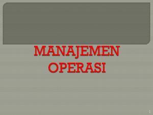 : Peramalan (Forecasting) Bab III : Manajemen Persediaan. Bab IV : Supply-Chain Management. Bab V : Penetapan Harga (Pricing)