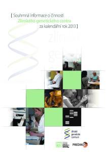 [ Souhrnná informace o činnosti Zlínského genetického centra za kalendářní rok 2013 ]