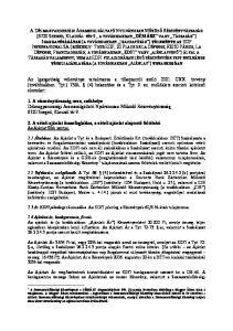1. A részvénytársaság neve, székhelye Délmagyarországi Áramszolgáltató Nyilvánosan Működő Részvénytársaság 6720 Szeged, Klauzál tér 9