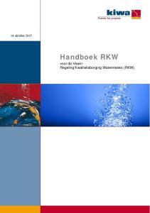 14 oktober Handboek RKW. voor de Vewin- Regeling Kwaliteitsborging Watermeters (RKW)