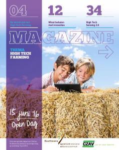 15 juni 16. Open Dag THEMA HIGH TECH FARMING. De doorbraak van High Tech Farming. High Tech Sensing 2.0. Winst behalen met innovaties