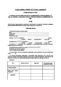 1997. (IX. 10.) Korm. rendelethez 860 FORMANYOMTATVÁNY. A) lap. I) Személyi adatok