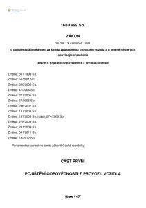 1999 Sb. ZÁKON. ze dne 13. července o pojištění odpovědnosti za škodu způsobenou provozem vozidla a o změně některých souvisejících zákonů