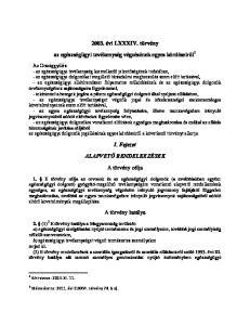 2003. évi LXXXIV. törvény. az egészségügyi tevékenység végzésének egyes kérdéseiről 1