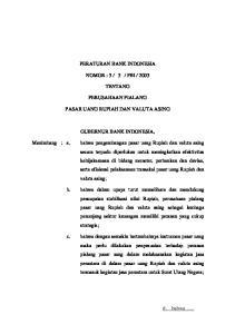 2003 TENTANG PERUSAHAAN PIALANG PASAR UANG RUPIAH DAN VALUTA ASING GUBERNUR BANK INDONESIA,