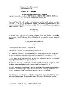 2003.(V.30) KT. rendelete. A rendelet célja 1. A támogatásban részesíthetők köre