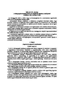 2004. évi CXL. törvény a közigazgatási hatósági eljárás és szolgáltatás általános szabályairól (Hatályos: március 15-től)