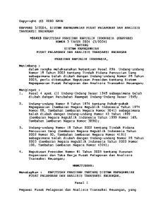 2004, SISTEM KEPEGAWAIAN PUSAT PELAPORAN DAN ANALISIS TRANSAKSI KEUANGAN