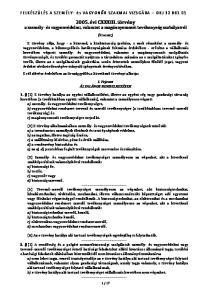 2005. évi CXXXIII. törvény a személy- és vagyonvédelmi, valamint a magánnyomozói tevékenység szabályairól
