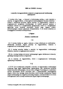 2005. évi CXXXIII. törvény. a személy- és vagyonvédelmi, valamint a magánnyomozói tevékenység szabályairól*