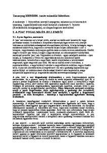 2006. tanév második félévében: 2. A PIAC FOGALMA ÉS JELLEMZŐI