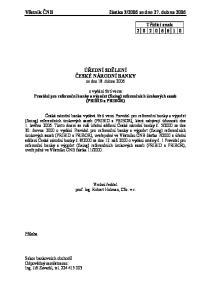 2006 ze dne 27. dubna ÚŘEDNÍ SDĚLENÍ ČESKÉ NÁRODNÍ BANKY ze dne 18. dubna 2006