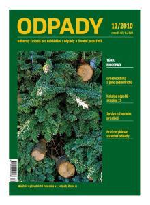 2010. odborný časopis pro nakládání s odpady a životní prostředí. téma: BIOODPaD. Greenwashing a jeho sedm hříchů. Katalog odpadů skupina15