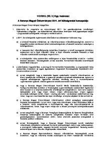 2010. (XII. 2.) Kgy. határozat. A Baranya Megyei Önkormányzat évi költségvetési koncepciója