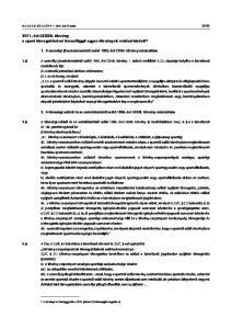2011. évi LXXXII. törvény a sport támogatásával összefüggõ egyes törvények módosításáról*