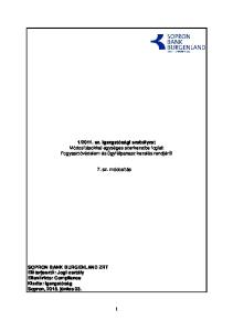 2011. sz. Igazgatósági szabályzat Módosításokkal egységes szerkezetbe foglalt Fogyasztóvédelem és ügyfélpanasz kezelés rendjérıl