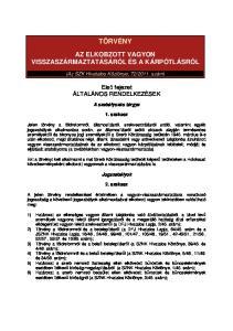 2011. szám) Első fejezet ÁLTALÁNOS RENDELKEZÉSEK
