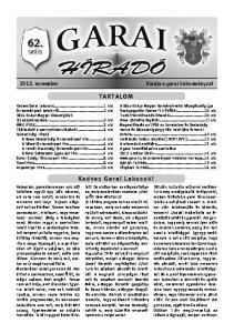 2012. november Kiadja a garai önkormányzat TA RTALO M. Ke dv es Garai Lakosok!