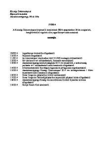 2014. A Községi Önkormányzat képviselő-testületének szeptember 15-én megtartott, hangfelvétellel rögzített ülés jegyzőkönyv határozatainak