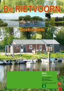 2014 Jaargang 27 - nr. 1. H.S.V. De Rietvoorn Stokhorstweg 4, 7006 GA Doetinchem PORT BETAALD DOETINCHEM
