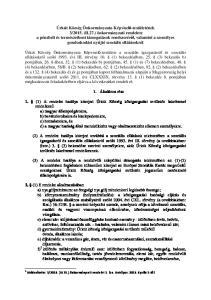 2016. (III.31.) önkormányzati rendelet 1. -a. Hatályos: április 1-től