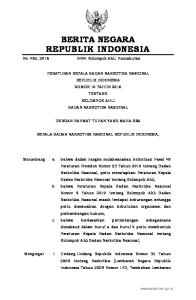 2016, No Negara Republik Indonesia Nomor 5062); 2. Peraturan Presiden Republik Indonesia Nomor 23 Tahun 2010 tentang Badan Narkotika Nasional;