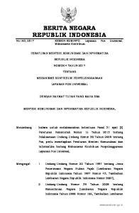 2017, No Negara Republik Indonesia Nomor 4916); 3. Undang-Undang Nomor 38 Tahun 2009 tentang Pos (Lembaran Negara Republik Indonesia Tahun 2009