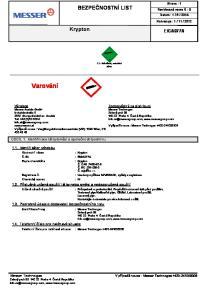 2.2 : Nehořlavé, netoxické plyny. Zodpovědný za distribuci