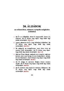 24. ÁLDÁSOK. az ordinációhoz, valamint a püspöki szolgálatba indításhoz