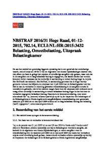 31 Hoge Raad, , , ECLI:NL:HR:2015:3432 Belasting, Omzetbelasting, Uitspraak Belastingkamer