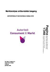348. Marktanalyse ontbundelde toegang ONTWERPBESLUIT VOOR NATIONALE CONSULTATIE. Den Haag, 31 oktober 2014