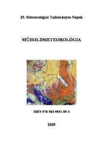 35. Meteorológiai Tudományos Napok MŰHOLDMETEOROLÓGIA ISBN