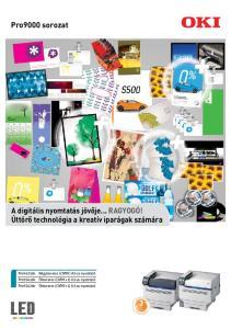 A digitális nyomtatás jövője... RAGYOGÓ! Úttörő technológia a kreatív iparágak számára