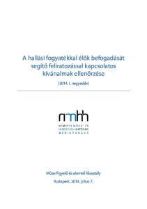 A hallási fogyatékkal élők befogadását segítő feliratozással kapcsolatos kívánalmak ellenőrzése