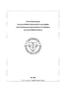 A Pécsi Tudományegyetem. Szervezeti és Működési Szabályzatának 38. számú melléklete. A Pécsi Tudományegyetem Egyetemi Könyvtár és Tudásközpont