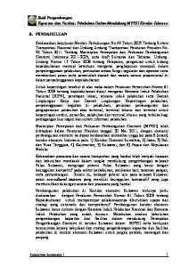 A. PENDAHULUAN. Studi Pengembangan Kapasitas dan Fasilitas Pelabuhan Dalam Mendukung MP3EI Koridor Sulawesi