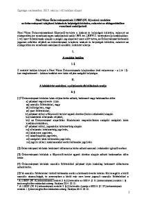 A rendelet hatálya II. A lakásbérlet szabályai, a pályázatok elbírálásának rendje