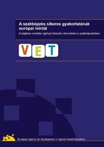A szakképzés sikeres gyakorlatának európai mintái