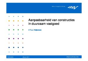 Aanpasbaarheid van constructies in duurzaam vastgoed. ir T.J.J. Huijsmans