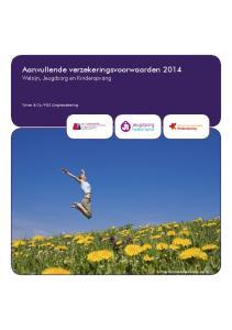 Aanvullende verzekeringsvoorwaarden 2014 Welzijn, Jeugdzorg en Kinderopvang