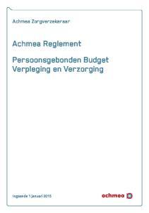 Achmea Zorgverzekeraar. Achmea Reglement Persoonsgebonden Budget Verpleging en Verzorging