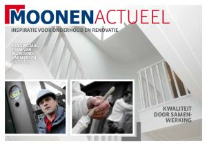 actueel kwaliteit DOOr samen- WerkiNg inspiratie voor ONDerHOUD en renovatie een speciaal team van allround vakmensen pagina 27