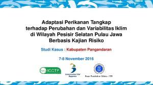 Adaptasi Perikanan Tangkap terhadap Perubahan dan Variabilitas Iklim di Wilayah Pesisir Selatan Pulau Jawa Berbasis Kajian Risiko