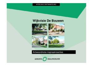 AFDELING ONTWIKKELING. Wijkvisie De Bouwen. Antwoordnota inspraakreacties